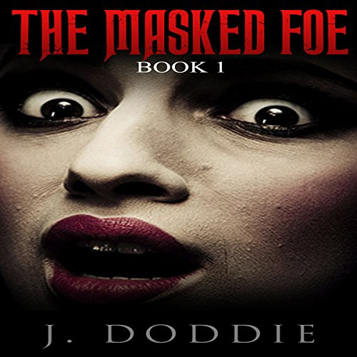 The Masked Foe Series, Book 1 audiobook cover art