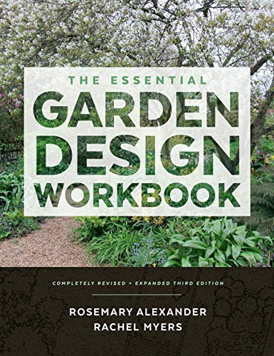 Compare Textbook Prices for The Essential Garden Design Workbook: Completely Revised and Expanded Third Edition, Revised Edition ISBN 9781604696615 by Alexander, Rosemary,Myers, Rachel