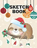 Christmas Sketchbook: This Notebook Cute Santa Sloth Cover for Drawing,Writing,Painting,Doodling,Sketching,Scribblings | Blank Unlined 109 Pages ... 3-8,Boys,Girls,Children And Who Love To Draw