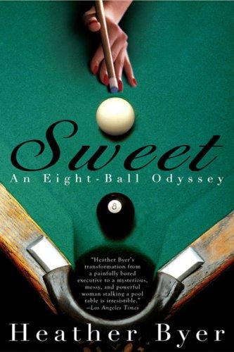 Sweet: An Eight-Ball Odyssey