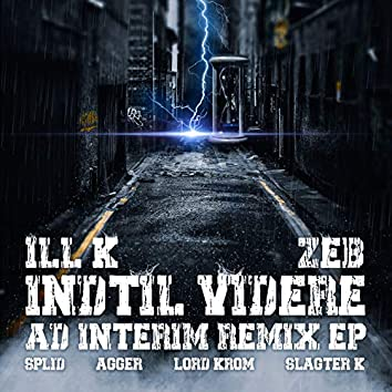 Indtil Videre (Ad Interim Remix EP)