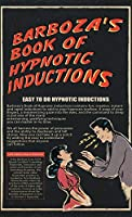Barboza's Book of Hypnotic Inductions