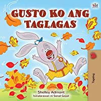 I Love Autumn (Tagalog Book for Children) (Tagalog Bedtime Collection)