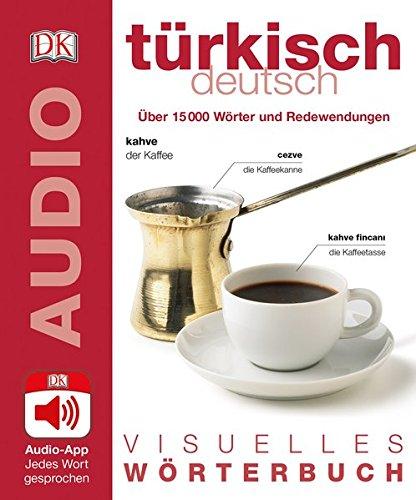 Visuelles Wörterbuch Türkisch Deutsch: Mit Audio-App - Jedes Wort gesprochen
