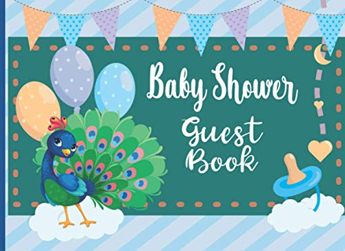 Baby Shower Guest Book: Baby Peacock Shower Guest Book, Cute Baby Peacock Guest Sign In, Special Message to Parents and Baby. Includes Gift Tracker ... (Sign in Notebooks for Occasion, Band 2)