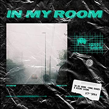 In My Room (feat. Michu Lains)