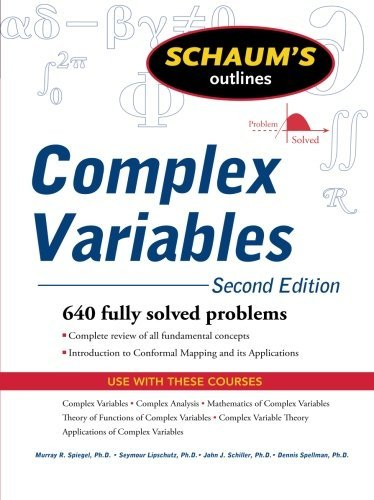 Schaum's Outline of Complex Variables, 2ed (Schaum's Outline Series) by Murray R Spiegel (2009-07-01)