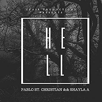 Hell (feat. Pablo St. Christian)