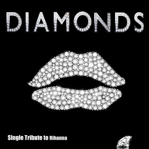 Diamonds (Tribute to Rihanna)