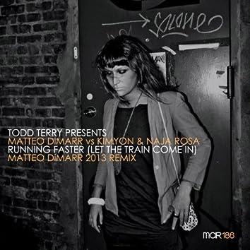 Todd Terry Presents Matteo DiMarr 2013 Remix