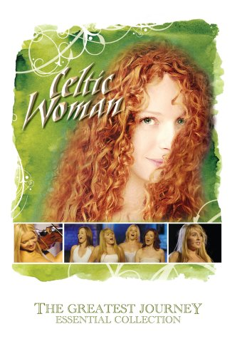 Celtic Woman - The Greatest Journey: Essential Collection