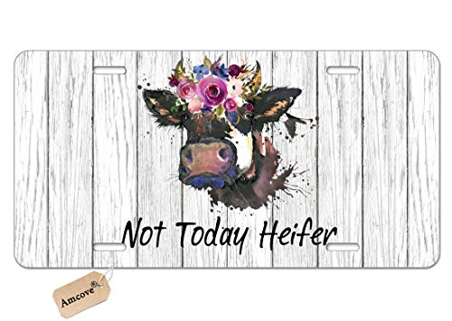 Amcove Funny Quote License Tag Plate, Not Today Heifer,Vanity Tag,Metal Car Plate, Cow Gifts for Her, Cow Novelty License Plate Decorative Front Plate,6 X 12 Inch