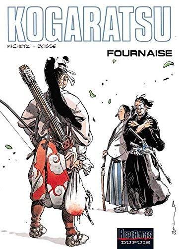 Kogaratsu - tome 11 - Fournaise de Marc Michetz (2 avril 2008) Album