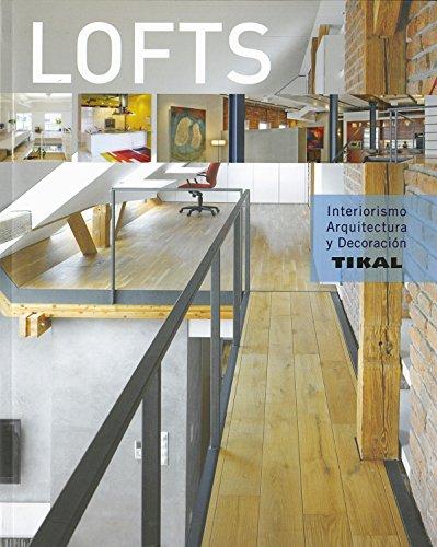 Lofts (Interiorismo, arquitectura y decoración)