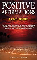 Positive Affirmations: Everyday 'I Am' Affirmations for Success, Self Esteem, Weight Loss, Addiction, Deep Sleep, Anxiety, Sex, Narcissism, Self Love, Wealth and Happiness