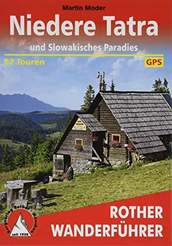 Niedere Tatra und Slowakisches Paradies: 62 Touren. Mit GPS-Tracks (Rother Wanderführer)