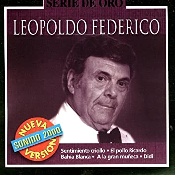 Serie De Oro: Leopoldo Federico