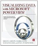 Visualizing Data with Microsoft Power View (SET 2) (English Edition)
