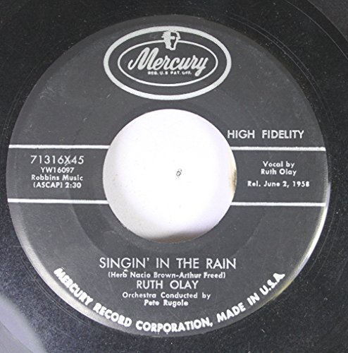 Ruth Olay 45 RPM Singin' in the Rain / I Wanna Be...