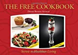 The FREE Cookbook - Yeast-Free, Gluten-Free, Sugar-Free Secrets to Healthier Living