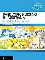 Paediatric Nursing in Australia: Principles for Practice