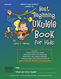 Best Beginning Ukulele Book for Kids: Easy learn how to play ukulele method for beginner students and children of all ages with essential chords, ... online videos/mp3s, coloring pages and more