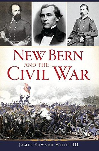 New Bern and the Civil War (Civil War Series)
