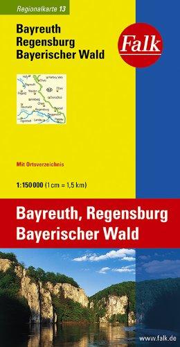 Falk Regionalkarte Bayreuth - Regensburg - Bayerischer Wald 1:150 000