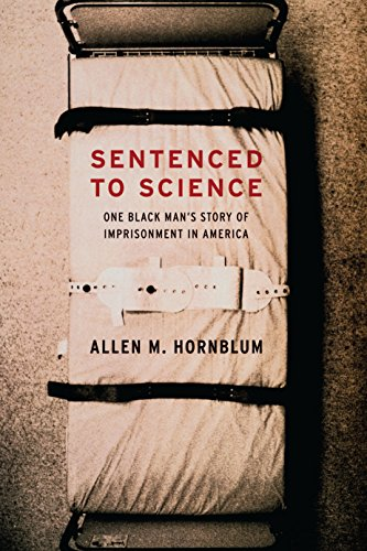 Sentenced to Science: One Black Man's Story of Imprisonment in America (English Edition)