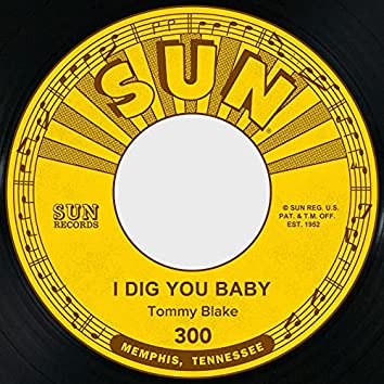 I Dig You Baby / Sweetie Pie