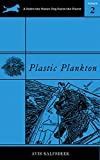Plastic Plankton (A Pedro the Water Dog Saves the Planet Primer Book 2) (English Edition)