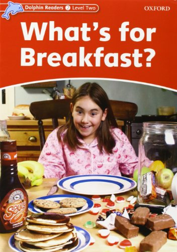 Dolphin Readers 2. What's for breakfast