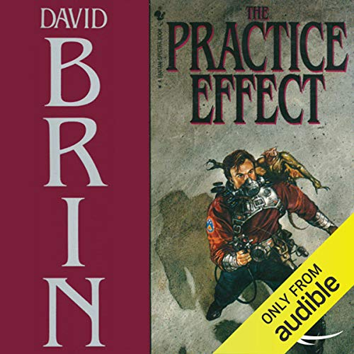 The Practice Effect Audiobook By David Brin cover art