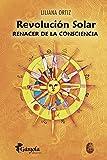 REVOLUCIÓN SOLAR: renacer de la consciencia: 1 (Astrología)