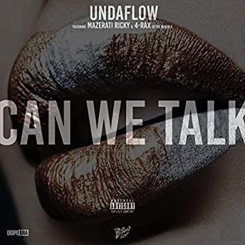 Can We Talk (feat. Mazerati Ricky & 4Rax)
