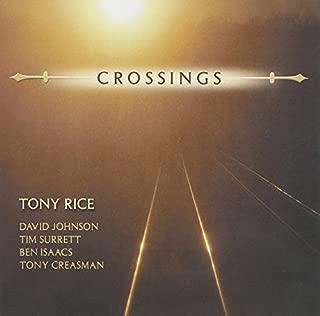 Crossings by Tony Rice (2005-06-20)