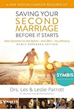 Saving Your Second Marriage Before It Starts Nine-Session Complete Resource Kit the: Nine Questions to Ask Before---and After---You Marry