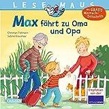 LESEMAUS 128: Max fährt zu Oma und Opa (128)