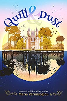 Quill & Dust: A Paranormal Fairytale Collection by [Maria  Vermisoglou]
