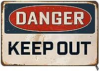 Danger Keep Out ブリキ看板 ヴィンテージメタルブリキ看板 男女兼用 壁装飾 バー レストラン カフェ パブに 12x8インチ