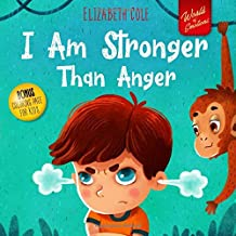I Am Stronger Than Anger: Picture Book About Anger Management And Dealing With Kids Emotions And Feelings (Preschool Feeli...