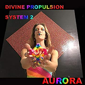 Divine Propulsion System 2