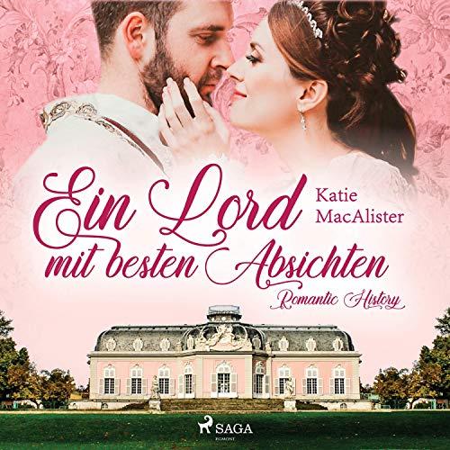 Ein Lord mit besten Absichten: Romantic History 1