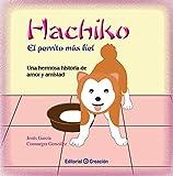 Hachiko, el perrito más fiel (Spanish Edition)