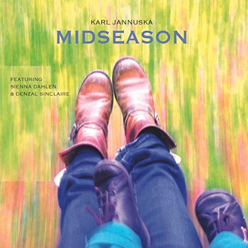 Midseason (feat. Sienna Dahlen, Denzal Sinclaire)