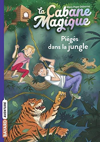 La cabane magique, Tome 18: Piégés dans la jungle