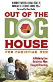Image of Out of the Doghouse for Christian Men: A Redemptive Guide for Men Caught Cheating