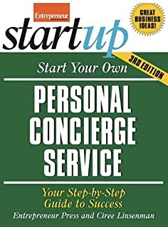 Start Your Own Personal Concierge Service 3/E (StartUp Series)