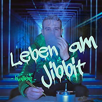 Leben am Jibbit
