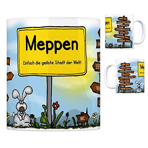 Meppen - Einfach die geilste Stadt der Welt Kaffeebecher Tasse Kaffeetasse Becher Mug Teetasse Büro Stadt-Tasse Städte-Kaffeetasse Lokalpatriotismus Spruch kw Köln Twist Haren Geeste Esterfeld
